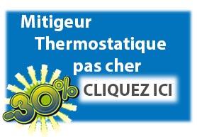 Mitigeur thermostatique pas cher